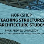 Workshop Teaching Structures To Architecture Students