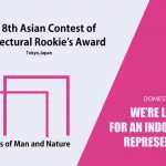 The 8th Asian Contest of Architectural Rookie's Award