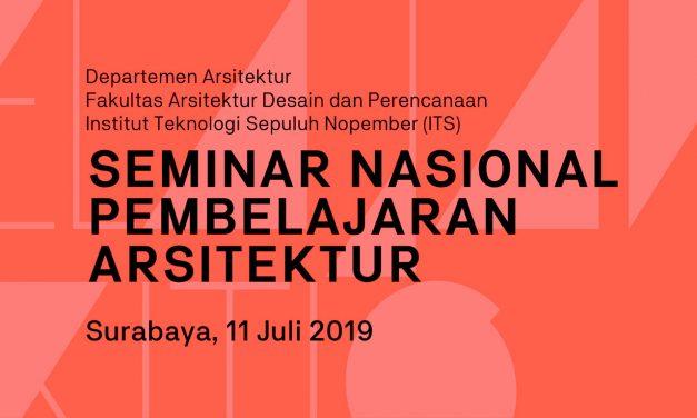 Seminar Nasional Pembelajaran Arsitektur 2019