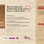 Seminar Batu Bata dalam Arsitektur Kita; Dulu & Kini