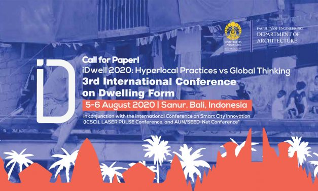 iDwell 2020: Hyperlocal Practices VS Global Thinking, The 3rd International Conference on Dwelling Form