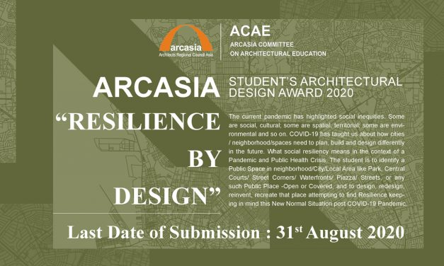 RESILIENCE BY DESIGN – ARCASIA STUDENTS' ARCHITECTURAL DESIGN COMPETITION 2020