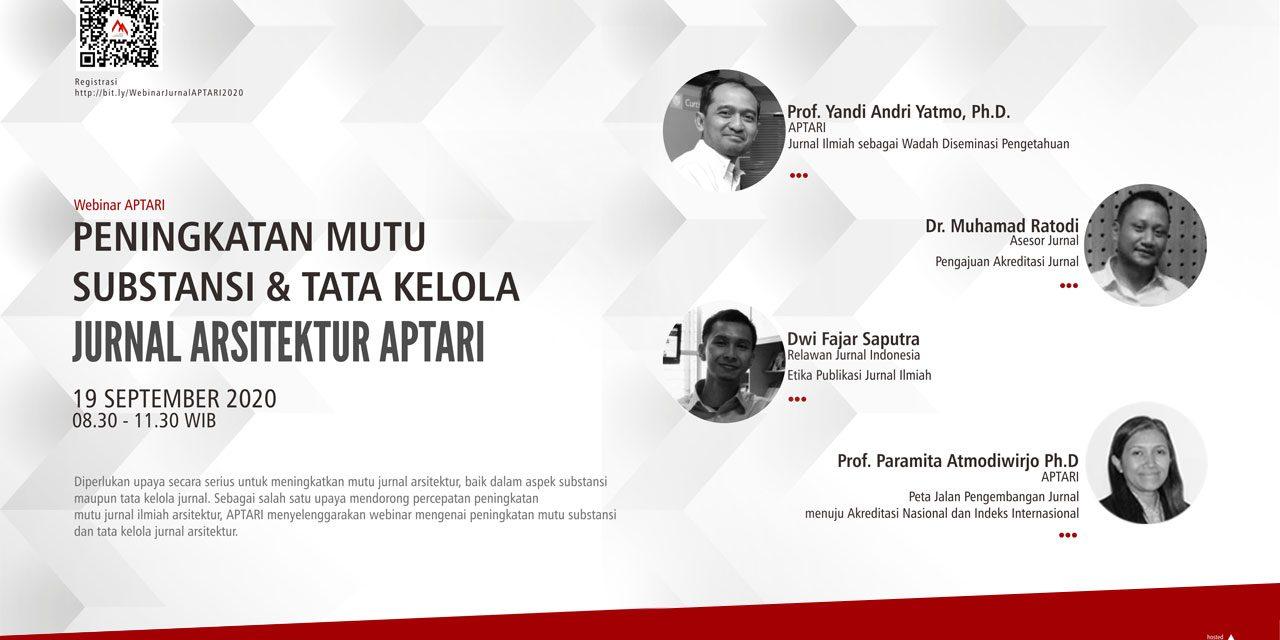 Webinar Peningkatan Mutu Substansi & Tata Kelola Jurnal Arsitektur APTARI