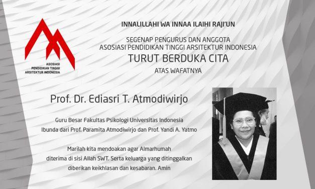 Turut Berduka Cita Atas Wafatnya Prof. Dr. Ediasri T. Atmodiwirjo