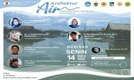 """Webinar Arsitektur Air : """"Berarsitektur Dalam Lingkungan Air Melalui Media Air"""""""