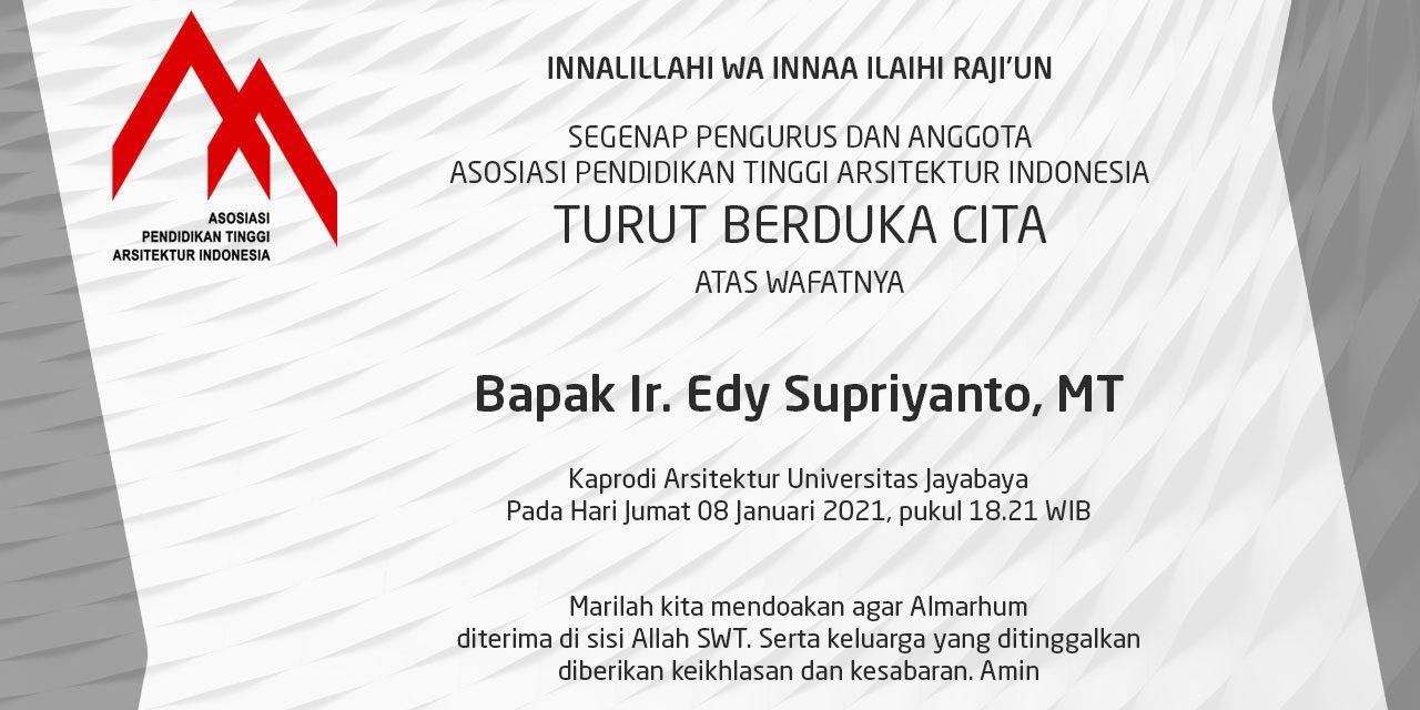 Turut Berduka Cita Atas Wafatnya Bapak Ir. Edy Supriyanto, MT