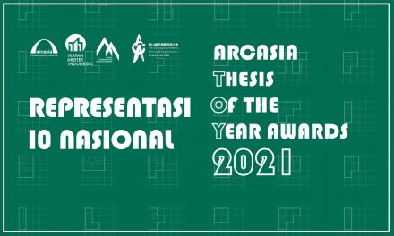 Representasi 10 Nasional ARCASIA Thesis of the Year Award (TOY) 2021